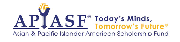 APIASF: Asian & Pacific Islander American Scholarship Fund. Todays Minds, Tomorrows Future®