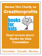 Review Books for Kids Foundation on Great Nonprofits